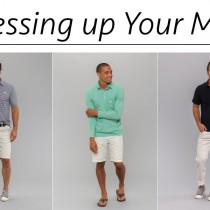 Dressing Up Your Man, Men's Fashion, Style