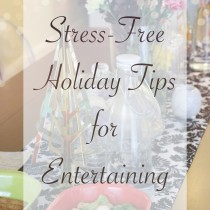 Stress-Free Holiday tips, entertaining, Sams Club, shop, #cbias, Collective Bias, De-stressing Holidays, home